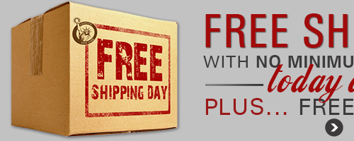 TODAY ONLY! Enjoy FREE SHIPPING with NO MINIMUM PURCHASE!