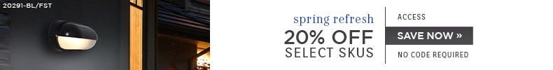 Spring Refresh | Access Lighting | 20% OFF Select Skus | no code required | Save Now