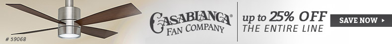 Casablanca Fan Company | Up to 25% Off the Entire Line