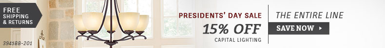 Capital Lighting | Presidents' Day Sale | 15% Off the Entire Line