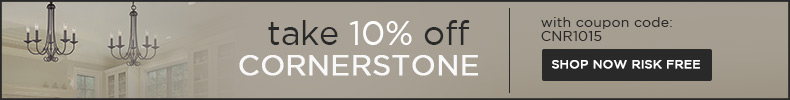 Cornerstone | 10% off the ENTIRE line!