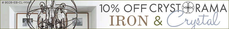 10% Off CRYSTORAMA Iron & Crystal!