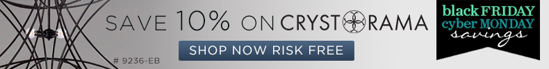 Crystorama l 10% off the entire line