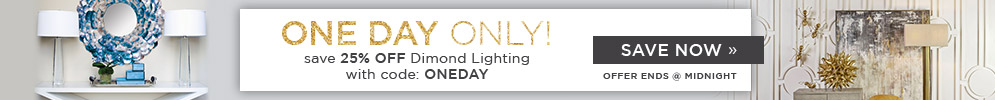 Dimond Lighting | One Day Only | Save 25% Off the Entire Line with code: ONEDAY | Save Now