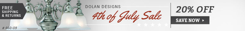 Dolan Designs | 4th of July Sale | 20% Off Chandeliers & Ceiling Fixtures