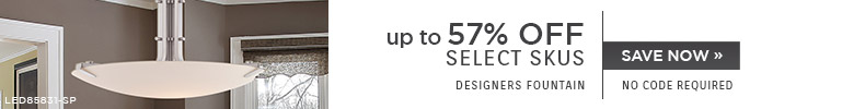 Designers Fountain | Up To 47% OFF Select Skus | No Code Required