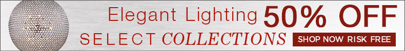Elegant Lighting | 50% off Select Collections!