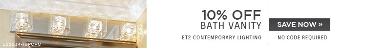 ET2 Contemporary Lighting | 10% OFF Bath Vanity | no code required | Save Now