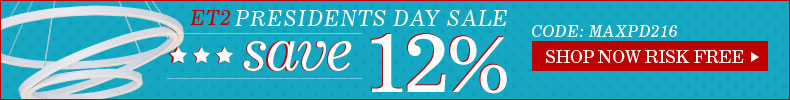 12% Off ET2 Presidents Day Sale