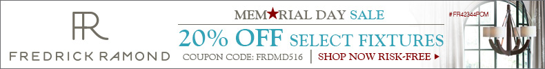 Fredrick Ramond | Memorial Day Sale | 20% Off Select Fixtures