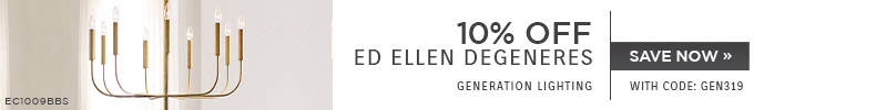 Generation Lighting | 10% OFF ED Ellen DeGeneres | with code: GEN319 | Save Now