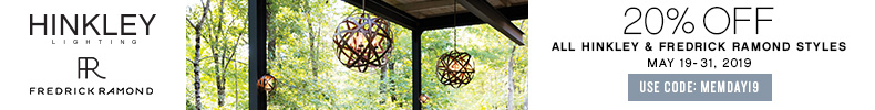 Memorial Day Sale | Hinkley Lighting & Fredrick Ramond | 20% Off The Entire Line | With Code: MEMDAY19 | Save Now