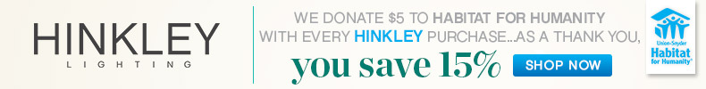 Hinkley | Habitat for Humanity Sale | 15% Off the Entire Line