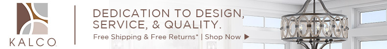 Kalco | Dedication to Design, Service, & Quality | Free Shipping & Free Returns* | Shop Now