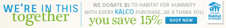 Kalco | Habitat for Humanity | Save 15%