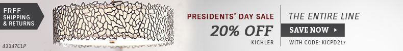 Kichler | Presidents' Day Sale | 20% Off the Entire Line