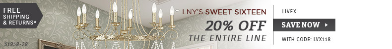 Livex | LNY'S Sweet Sixteen | 20% OFF The Entire Line