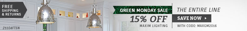 Maxim Lighting | Green Monday Sale | 15% Off the Entire Line