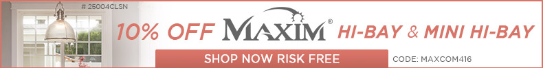 Maxim | 10% Off Hi-Bay & Mini Hi-Bay