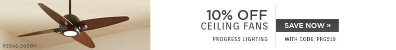 Progress Lighting | 10% Off Ceiling Fans | With Code: PRG519 | Save Now