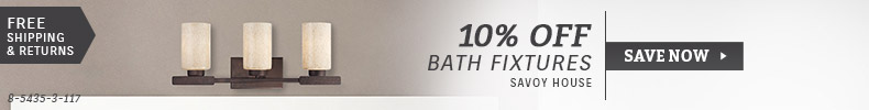 Savoy House | 10% Off Bath Fixtures
