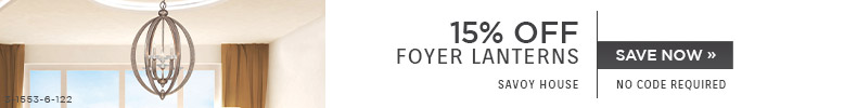 Savoy House | 15% OFF Foyer Lanterns | no code required | Save Now