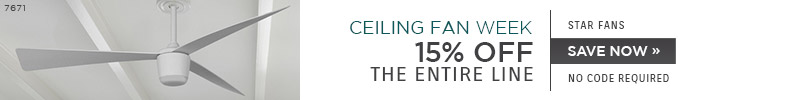 National Ceiling Fan Week | Star Fans | 15% OFF The Entire Line | no code required