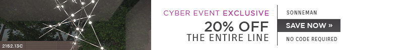 Cyber Event Exclusive | Sonneman | 20% OFF The Entire Line | no code required | Save Now