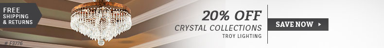 Troy Lighting | 20% Off Crystal Collections