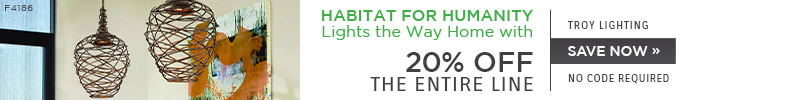 Habitat for Humanity Lights the Way Home with Troy Lighting | 20% Off The Entire Line | no code required | Save Now