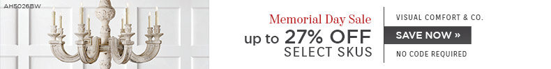 Memorial Day Sale | Visual Comfort | Up To 27% Off Select Skus | No Code Required | Save Now