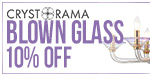 Save 10% on Crystorama BLOWN GLASS!