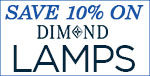 10% OFF Dimond Lamps!