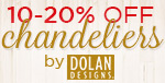 10-20% off CHANDELIERS by Dolan!