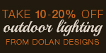 Take 10-20% Off OUTDOOR LIGHTING from DOLAN DESIGNS!
