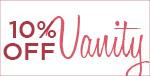 10% OFF ELK VANITY!