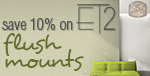 Save 10% on FLUSH MOUNTS by ET2!