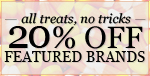 This Halloween weekend at LNY, 20% OFF FEATURED BRANDS!