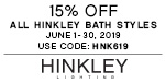 15% Off All Hinkley Bath Styles | June 1 - 30, 2019 | Use Code: HNK619