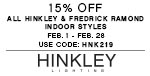 15% OFF All Hinkley & Fredrick Ramond Indoor Styles | Use Code: HNK219
