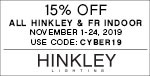 15% Off All Hinkley & Fredrick Ramond Indoor Styles | November 1-24, 2019 | Use Code: CYBER19