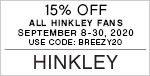 15% Off All Hinkley Fans | September 8-30, 2020 | Use Code: BREEZY20