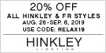20% Off All Hinkley & Fredrick Ramond Styles | Aug. 26 - Sep. 6, 2019 | Use Code: RELAX19