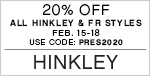 20% Off All Hinkley & Fredrick Ramond Styles | February 15-18, 2020 | Use Code: PRES2020