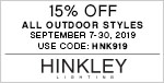 15% Off All Hinkley Outdoor Styles | September 7 - 30, 2019 | Use Code: FALL19 | Hinkley