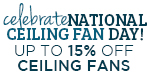 Celebrate Nation Ceiling Fan Day! 15% off Kichler Ceiling Fans!