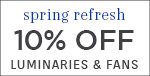 Spring Refresh | Modern Forms | 10% OFF Luminaries & Fans | with code: WAC319 | Save Now