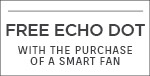 Modern Forms | Receive a Free Echo Dot with the purchase of a smart fan | no code required | Shop Now