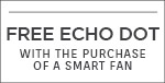 Modern Forms | Receive A FREE ECHO DOT with the purchase of a Smart Fan | No Code Required | Supplies Limited