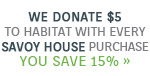 We're in this Together | We Donate $5 to Habitat for Humanity with every Savoy House Purchase. As a thank-you, you save 15% with code: HABITAT819 | Shop Now